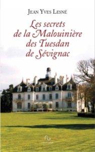 Les secrets de la Malouinière des Tuesdan de Sévignac